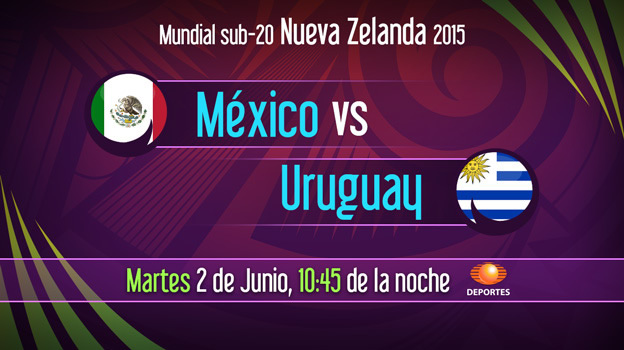 Mundial Sub 20: México Vs Uruguay, Mundial Sub 20 2015