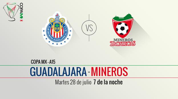 Chivas vs Mineros, Copa MX Apertura 2015 - Chivas-vs-Mineros-Copa-MX-Apertura-2015-en-vivo-por-Televisa-Deportes
