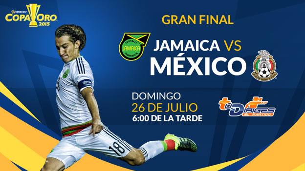 México vs Jamaica, Final de la Copa Oro 2015 - Mexico-vs-Jamaica-Final-Copa-Oro-2015-en-vivo-Televisa