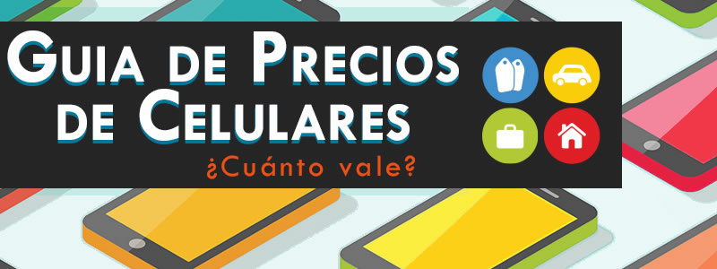Lanzan guía de precios de celulares usados, ¿A cuánto vender un celular? - Guia-de-precios-de-celulares-usados