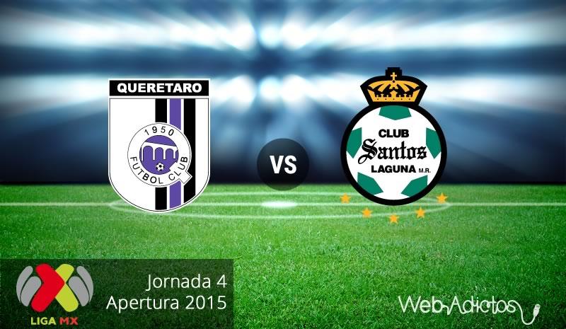 Querétaro vs Santos, Jornada 4 del Apertura 2015 - Queretaro-vs-Santos-Apertura-2015