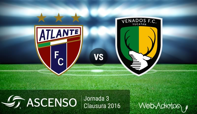 Atlante vs Venados, Ascenso MX Clausura 2016   Jornada 3 - atlante-vs-venados-clausura-2016
