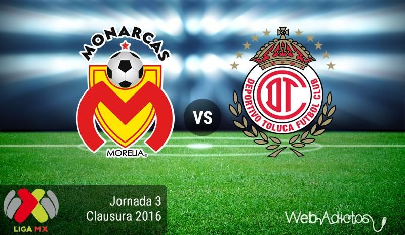 Morelia vs Toluca, Jornada 3 del Clausura 2016 - morelia-vs-toluca-clausura-2016