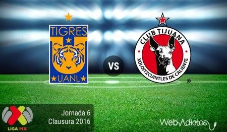Tigres vs Tijuana, Jornada 6 del Clausura 2016 ¡En vivo por internet!