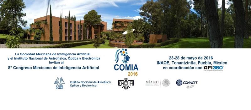 Anuncian el 8º Congreso Mexicano de Inteligencia Artificial - comia-2016