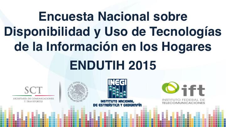 Hay 62.4 millones de usuarios de Internet en México según INEGI - endutih-2015