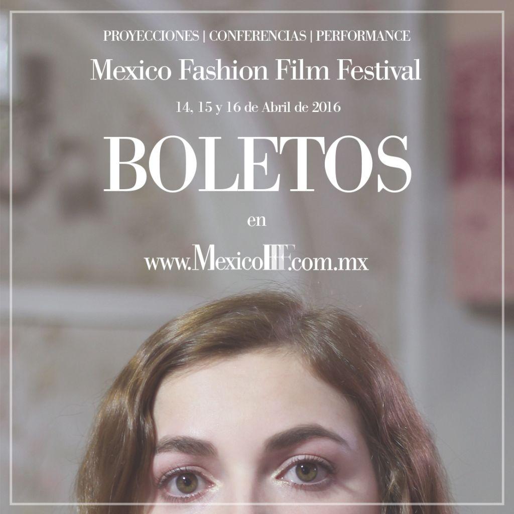 México Fashion Film Festival 2016 anuncia su programa y novedades - venta-de-boletos