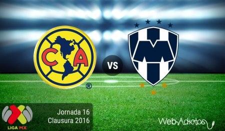 América vs Monterrey ¡En vivo por internet! | Jornada 16 del Clausura 2016