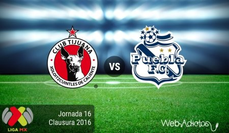 Tijuana vs Puebla ¡En vivo por internet! | Jornada 16 del Clausura 2016