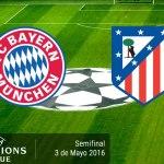 Bayern Munich vs Atlético de Madrid, Semifinal ¡En vivo por internet!   Champions 2016