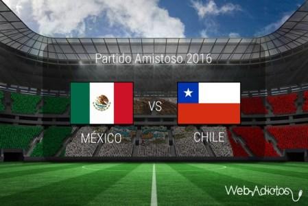 México vs Chile 2016, Partido amistoso | Resultado: 1-0