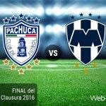 Pachuca vs Monterrey, Final del Clausura 2016 ¡En vivo por internet! | Partido de ida