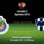 Chivas vs Monterrey, Jornada 2 del Apertura 2016 ¡En vivo por internet!