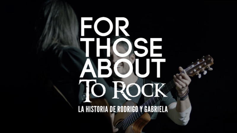 "Cinépolis presenta documental ""For Those About To Rock"" la historia de Rodrigo y Gabriela - for-those-about-to-rock-la-historia-de-rodrigo-y-gabriela-800x450"
