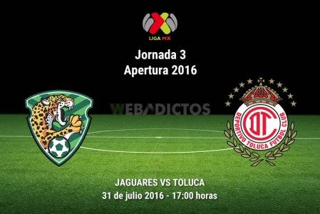 Jaguares vs Toluca, Fecha 3 del Apertura 2016 ¡En vivo por internet!