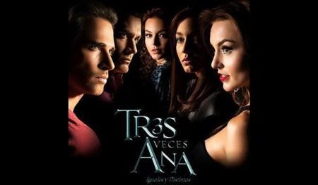 Tres Veces Ana, llega a la TV y puedes verla en vivo por internet ¡Te decimos cómo!