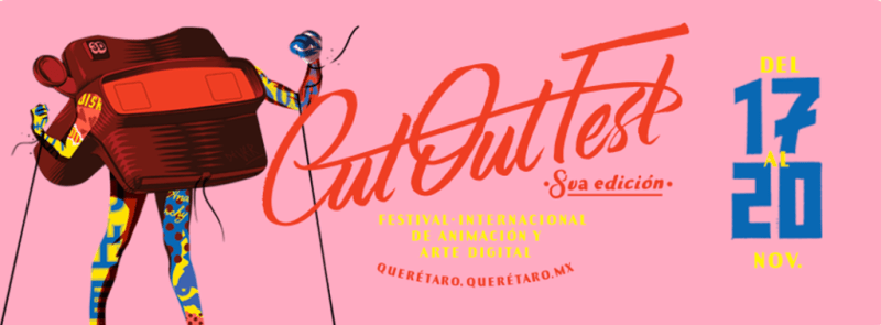 CutOut Fest: Festival de animación y el arte digital lleva #OchoDisruptivosAños - cutout-fest_1-800x295