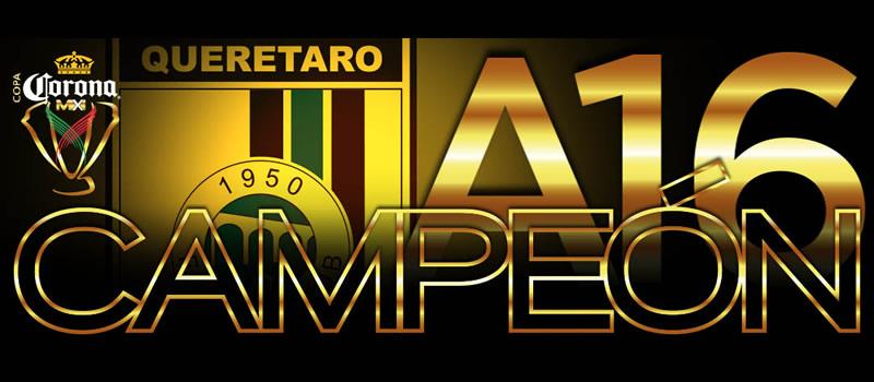 Querétaro campeón de la Copa MX Apertura 2016; derrota a Chivas en penales - queretaro-campeon-copa-mx-apertura-2016