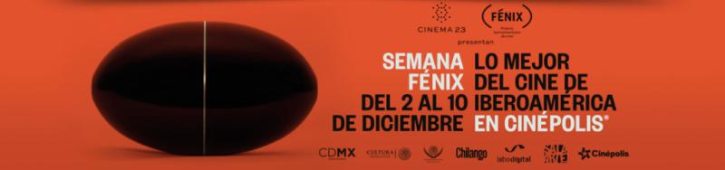 """Cinépolis Sala de Arte presenta """"La Semana Fénix"""" - la-semana-fenix_cinepolis_2"""
