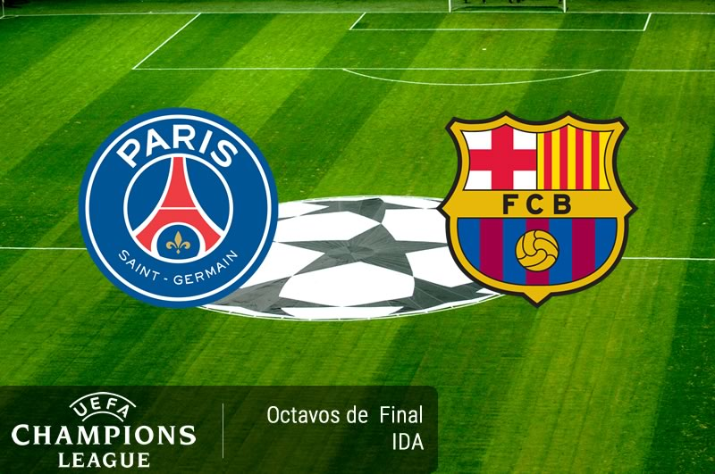 PSG vs Barcelona, Octavos de final Champions 2017 ...