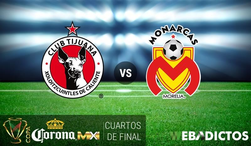 Tijuana vs Morelia, Cuartos de Copa MX C2017 ¡En vivo por internet!