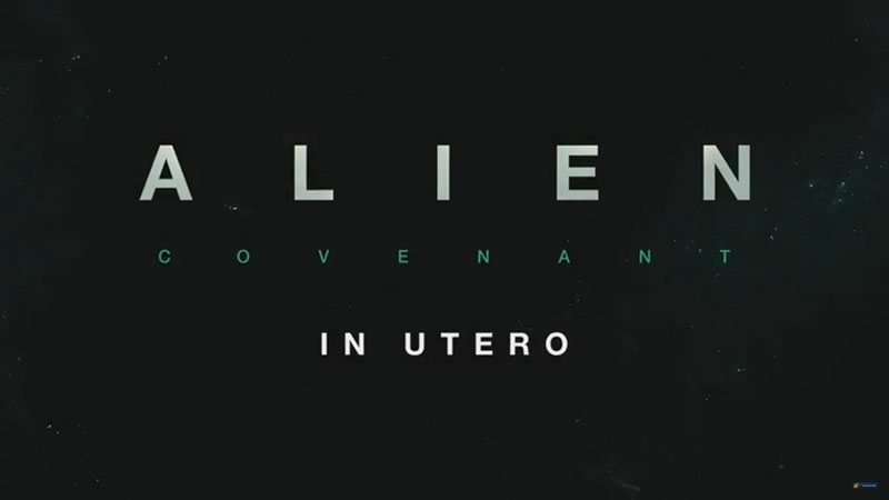 ALIEN: COVENANT In Utero, experiencia de realidad virtual para Oculus - alien-covenant-in-utero