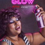 Netflix revela el póster oficial y teaser de su próxima serie de comedia: GLOW