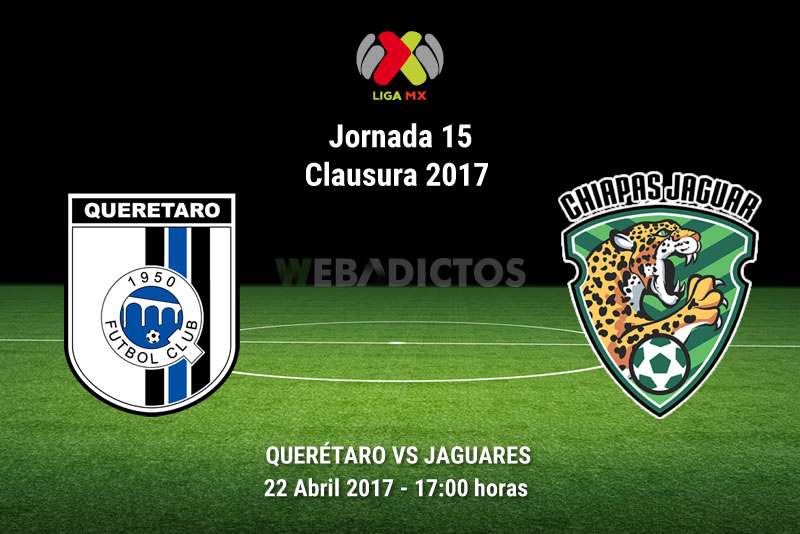 Querétaro vs Jaguares, Jornada 15 Clausura 2017 | Resultado: 2-2 - queretaro-vs-jaguares-j15-clausura-2017