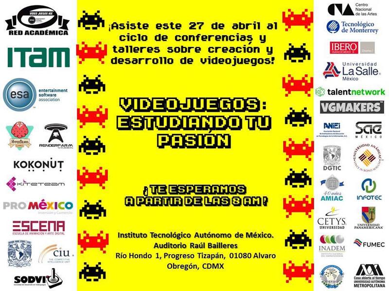 red academica de videojuegos mx La Red Académica de Videojuegos MX realiza su primer ciclo de conferencias y talleres: Videojuegos: Estudiando tu Pasión