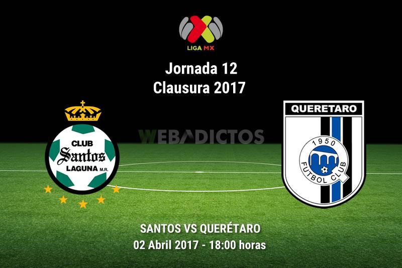 Santos vs Querétaro, Jornada 12 Clausura 2017   Resultado: 1-0 - santos-vs-queretaro-j12-clausura-2017