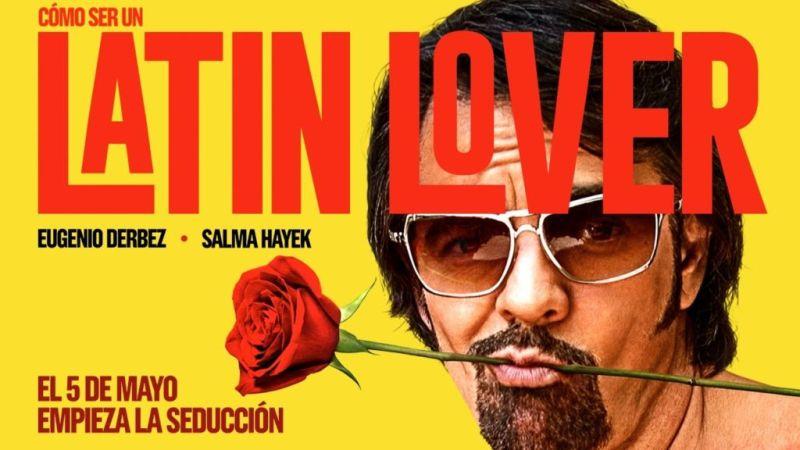 Cómo ser un latin lover número 1 del top ten en México - como-ser-un-latin-lover-800x450