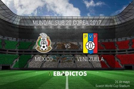 México vs Venezuela, Mundial Sub 20 2017 ¡En vivo por internet!