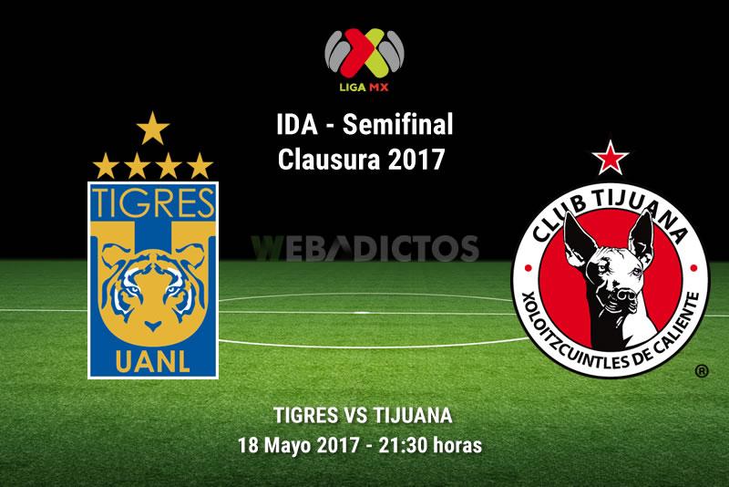 Tigres vs Tijuana, Semifinal del C2017 | Resultado: 2-0 - tigres-vs-tijuana-semifinal-liguilla-clausura-2017