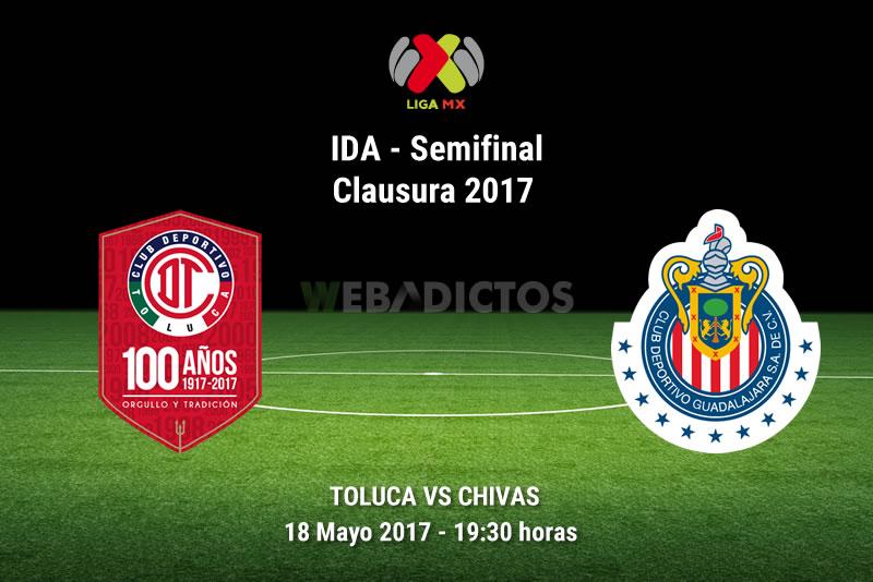 Toluca vs Chivas, Semifinal Clausura 2017 - ida | Resultado: 1-1 - toluca-vs-chivas-semifinal-liguilla-clausura-2017