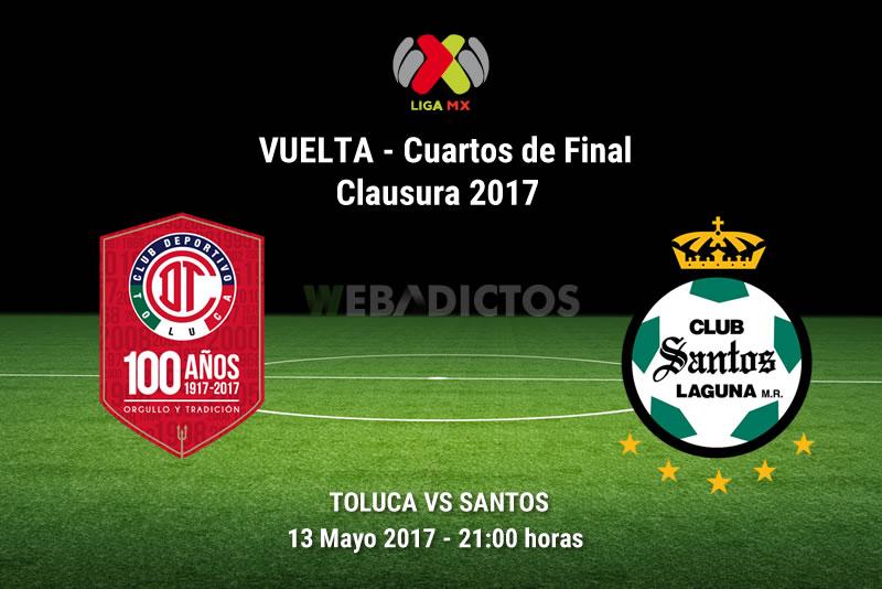 Toluca vs Santos, Cuartos de Final C2017 | Resultado: 1-3 - toluca-vs-santos-liguilla-clausura-2017