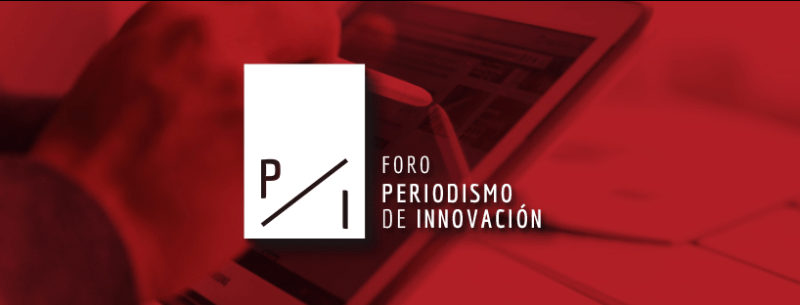 Se lanza el primer foro de periodismo de innovación en latinoamérica - foro-de-periodismo-de-innovacion-en-latinoamerica-800x305
