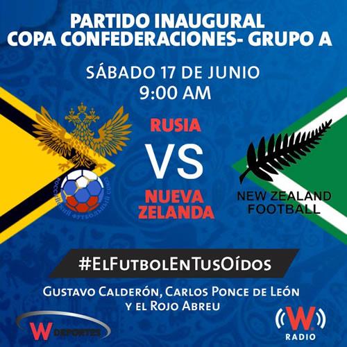 Rusia vs Nueva Zelanda, Inauguración Confederaciones 2017 | Resultado: 2-0 - inauguracion-copa-confederaciones-2017-radio