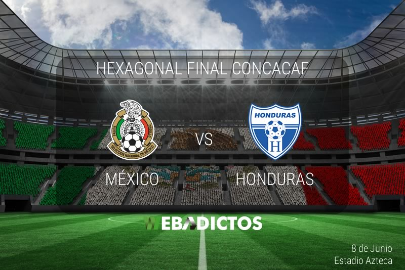 mexico vs honduras hexagonal 2017 México vs Honduras, Hexagonal CONCACAF 2017 ¡En vivo por internet!