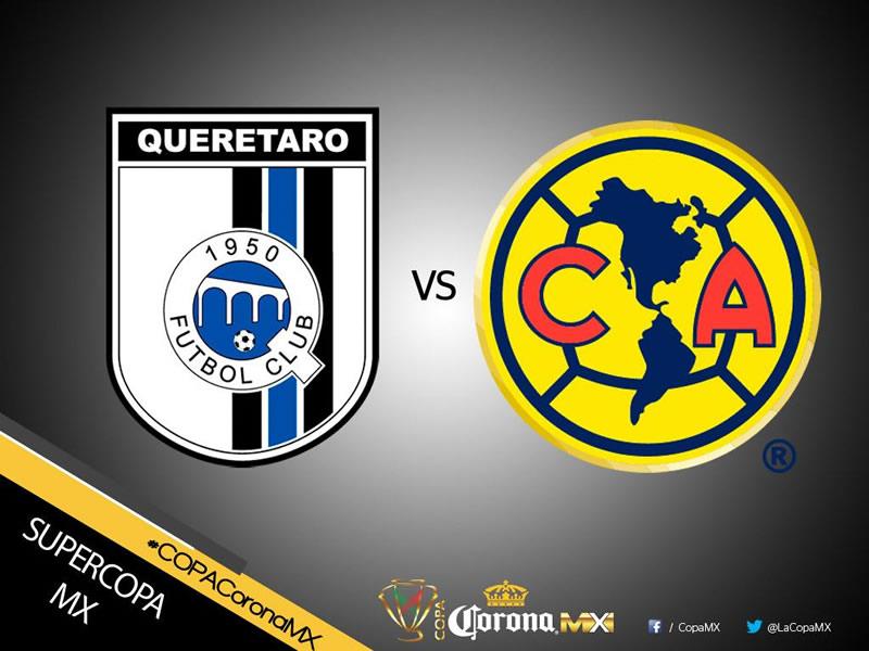 América vs Querétaro, SuperCopa MX 2017 | Resultado: 0-2 - america-vs-queretaro-supercopa-mx-2017