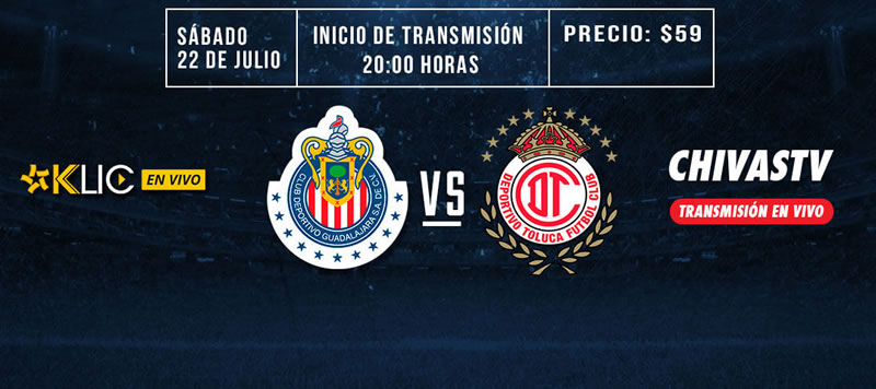 Chivas vs Toluca, Jornada 1 del Apertura 2017   Resultado: 0-0 - chivas-vs-toluca-chivas-tv-apertura-2017