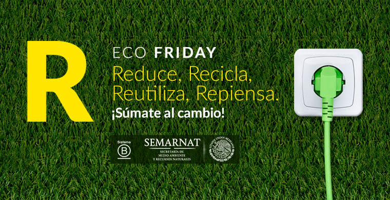 Llega a México EcoFriday 2017 ¡Súmate al cambio! - ecofriday