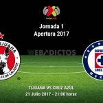Tijuana vs Cruz Azul, Jornada 1 Apertura 2017 ¡En vivo por internet!