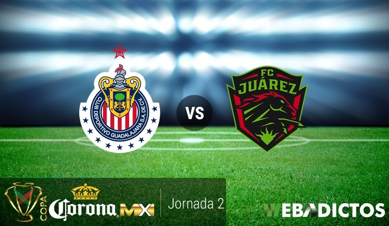 Chivas vs Juárez, Copa MX Apertura 2017 | Resultado: 4-2 - chivas-vs-juarez-copa-mx-apertura-2017