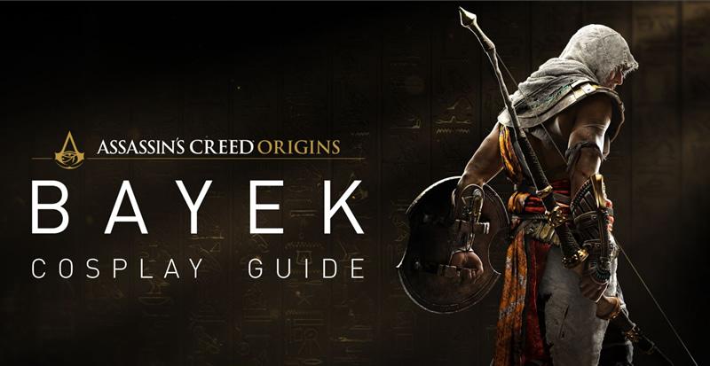Descarga la guía de cosplay oficial de Assassin's Creed y transfórmate en Bayek - guia-cosplay-assassins-creed