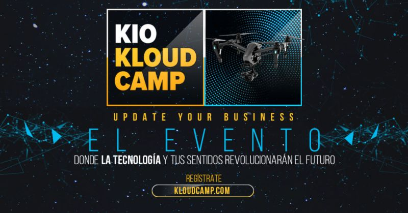 KIO Kloud Camp 2017, con las últimas tendencias en tecnología Cloud en México - kio-kloud-camp-800x419