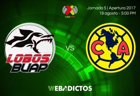 Lobos BUAP vs América, Jornada 5 Liga MX A2017 | En vivo