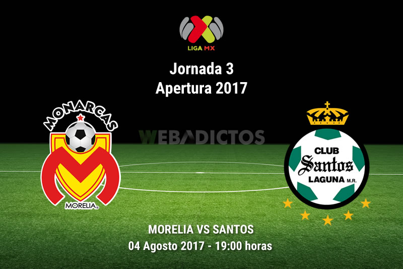 Morelia vs Santos, Jornada 3 del Apertura 2017   Resultado: 1-1 - morelia-vs-santos-j3-apertura-2017