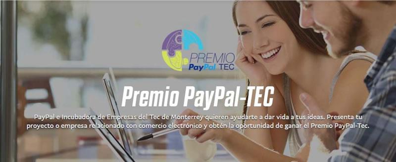 Anuncian el Premio PayPal-TEC para impulsar a emprendedores mexicanos - premio-paypal-tec-800x328