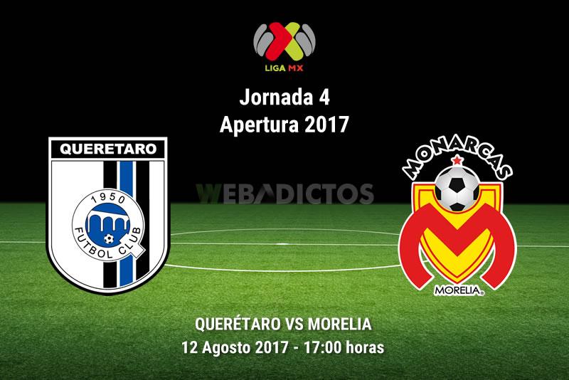 queretaro vs morelia j4 apertura 2017 Querétaro vs Morelia, Jornada 4 Apertura 2017 | Resultado: 2 1