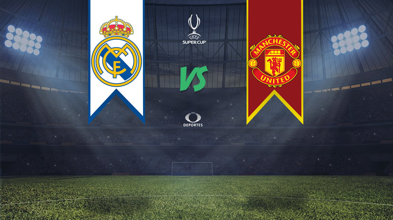 Real Madrid vs Manchester United, SuperCopa de Europa 2017 | Resultado: 2-1 - real-madrid-vs-manchester-united-en-vivo-supercopa-europa-2017